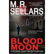 Blood Moon (A Rowan Gant Investigation)