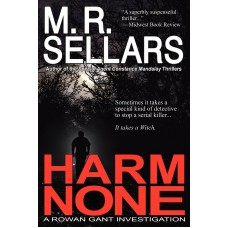 Harm None (A Rowan Gant Investigation)