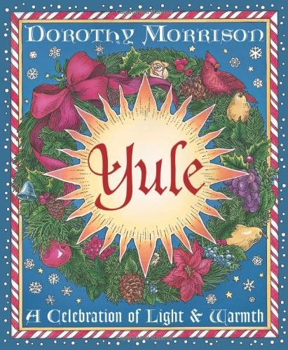 Yule: A Celebration of Light & Warmth - Breanna's Picks.